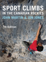 Sport Climbs in the Canadian Rockies • 7th Edition
